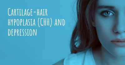 Cartilage-hair hypoplasia (CHH) and depression