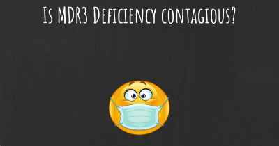 Is MDR3 Deficiency contagious?
