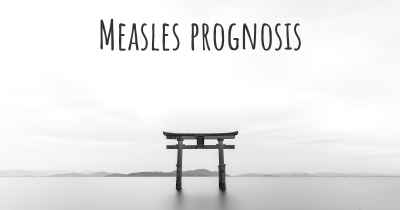 Measles prognosis