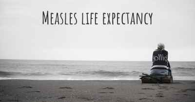 Measles life expectancy