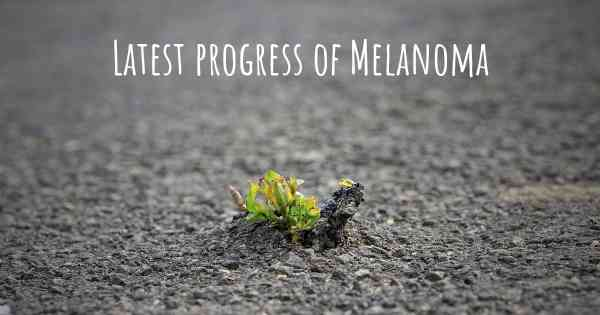 Latest progress of Melanoma