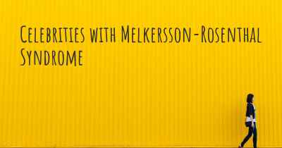 Celebrities with Melkersson-Rosenthal Syndrome