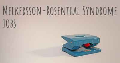Melkersson-Rosenthal Syndrome jobs