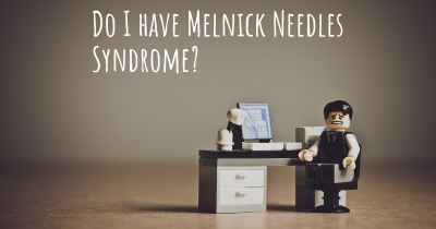 Do I have Melnick Needles Syndrome?
