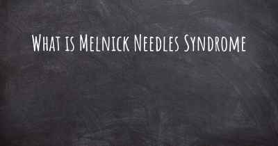 What is Melnick Needles Syndrome