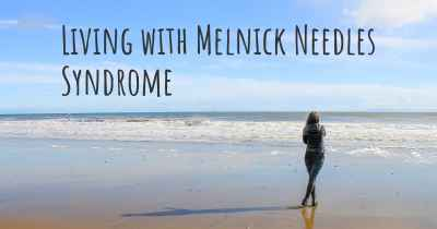 Living with Melnick Needles Syndrome