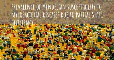 Prevalence of Mendelian susceptibility to mycobacterial diseases due to partial STAT1 deficiency