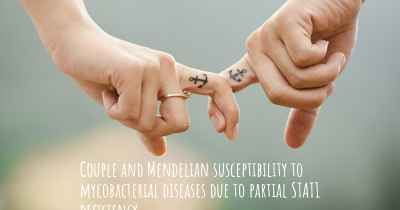 Couple and Mendelian susceptibility to mycobacterial diseases due to partial STAT1 deficiency