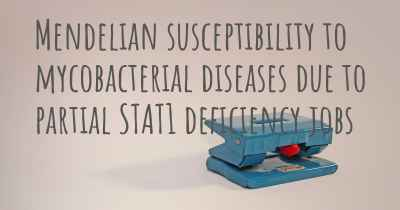 Mendelian susceptibility to mycobacterial diseases due to partial STAT1 deficiency jobs