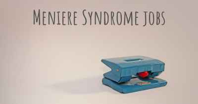 Meniere Syndrome jobs