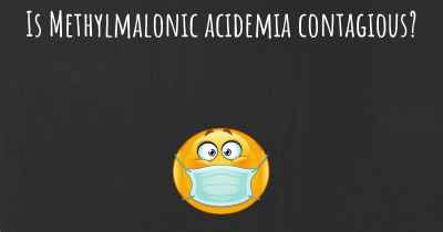 Is Methylmalonic acidemia contagious?