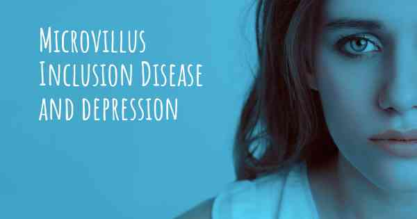 Microvillus Inclusion Disease and depression