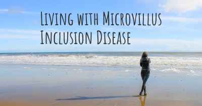 Living with Microvillus Inclusion Disease