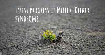 Latest progress of Miller-Dieker syndrome