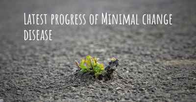 Latest progress of Minimal change disease
