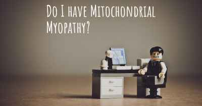 Do I have Mitochondrial Myopathy?