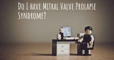 Do I have Mitral Valve Prolapse Syndrome?