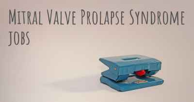 Mitral Valve Prolapse Syndrome jobs
