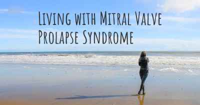 Living with Mitral Valve Prolapse Syndrome