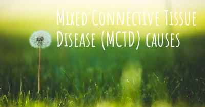 Mixed Connective Tissue Disease (MCTD) causes