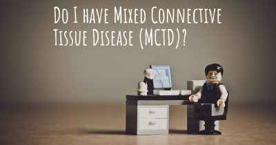 Do I have Mixed Connective Tissue Disease (MCTD)?