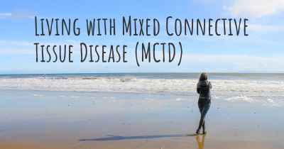 Living with Mixed Connective Tissue Disease (MCTD)