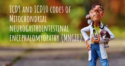 ICD9 and ICD10 codes of Mitochondrial neurogastrointestinal encephalomyopathy (MNGIE)