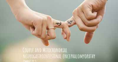 Couple and Mitochondrial neurogastrointestinal encephalomyopathy (MNGIE)