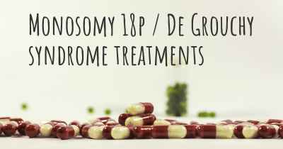 Monosomy 18p / De Grouchy syndrome treatments