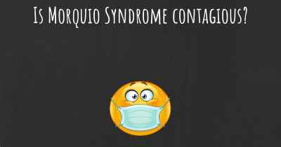 Is Morquio Syndrome contagious?