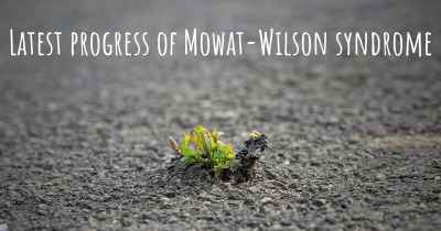 Latest progress of Mowat-Wilson syndrome