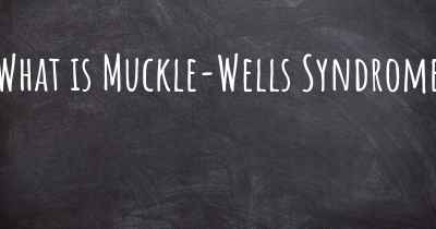 What is Muckle-Wells Syndrome