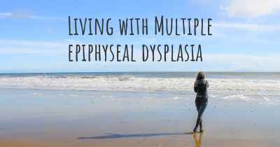 Living with Multiple epiphyseal dysplasia