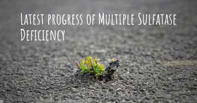 Latest progress of Multiple Sulfatase Deficiency