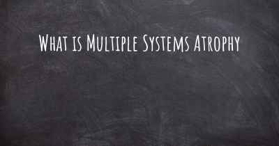 What is Multiple Systems Atrophy