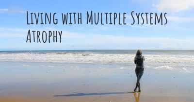 Living with Multiple Systems Atrophy