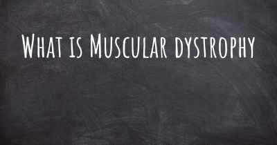 What is Muscular dystrophy
