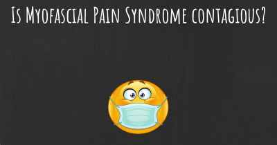 Is Myofascial Pain Syndrome contagious?