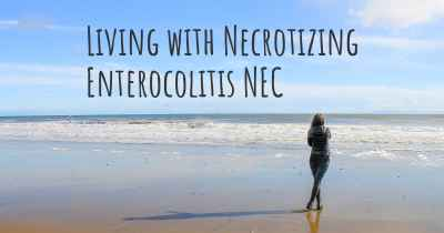 Living with Necrotizing Enterocolitis NEC