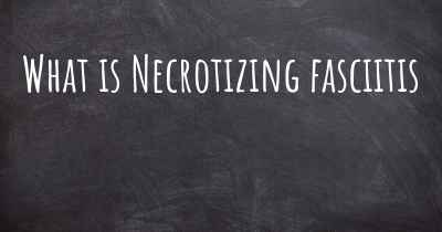 What is Necrotizing fasciitis