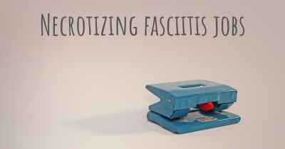 Necrotizing fasciitis jobs