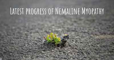 Latest progress of Nemaline Myopathy
