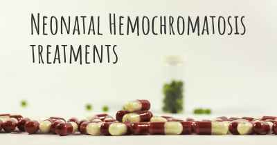 Neonatal Hemochromatosis treatments