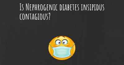 Is Nephrogenic diabetes insipidus contagious?