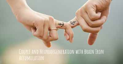 Couple and Neurodegeneration with Brain Iron Accumulation