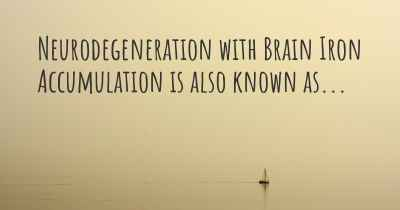 Neurodegeneration with Brain Iron Accumulation is also known as...