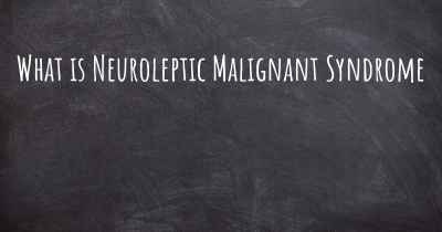 What is Neuroleptic Malignant Syndrome