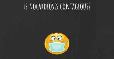 Is Nocardiosis contagious?