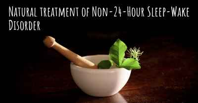 Natural treatment of Non-24-Hour Sleep-Wake Disorder