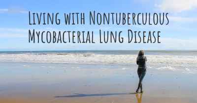 Living with Nontuberculous Mycobacterial Lung Disease